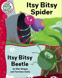 Itsy Bitsy Spider - Itsy Bitsy Beetle