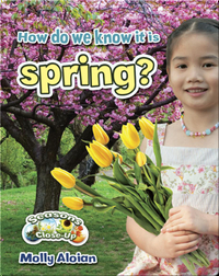 How Do We Know It Is Spring?