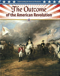 The Outcome of the American Revolution