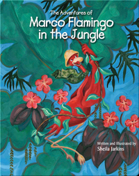 Marco Flamingo in the Jungle