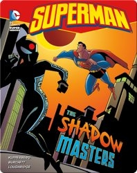 Superman: The Shadow of Masters