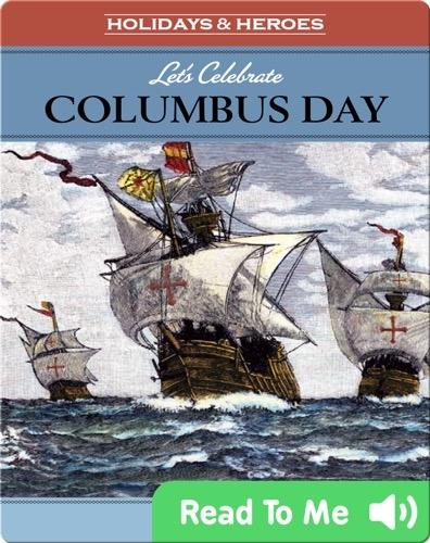 Let's Celebrate: Columbus Day