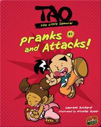 Tao, The Little Samurai: Pranks and Attacks!