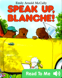 Speak Up, Blanche!