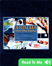 Animals Don't Wear Pajamas