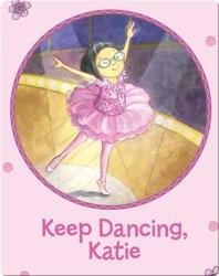Katie Woo: Keep Dancing, Katie