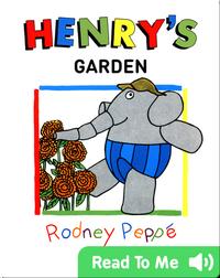 Henry's Garden