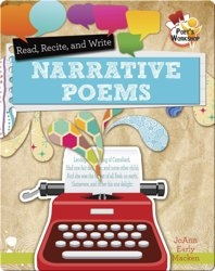 Read, Recite, and Write Narrative Poems