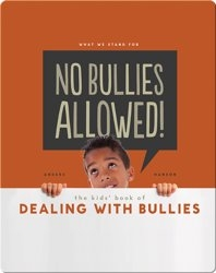 No Bullies Allowed! The Kids' Book of Dealing with Bullies