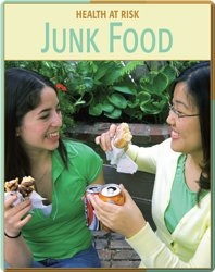 Health At Risk: Junk Food