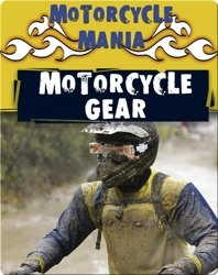 Motorcycle Mania: Motorcycle Gear