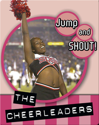 Jump And Shout: The Cheerleaders
