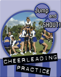 Jump And Shout: Cheerleading Practice