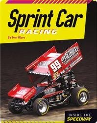 Inside the Speedway: Sprint Car Racing
