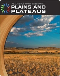 Real World Math: Plains And Plateaus
