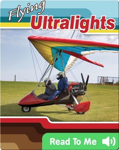Action Sports: Flying Ultralights
