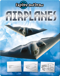 Explore And Draw: Airplanes