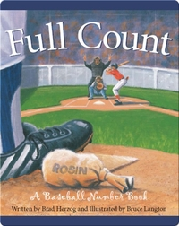 Full Count: A Baseball Numbers Book