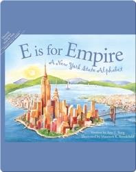 E is for Empire: A New York State Alphabet