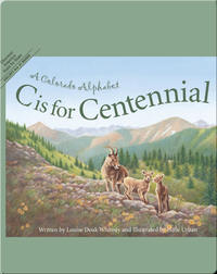 C is for Centennial: A Colorado Alphabet