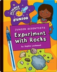 Junior Scientists: Experiment With Rocks