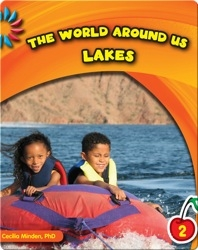 The World Around Us: Lakes