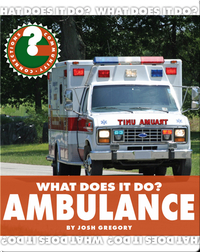 What Does It Do? Ambulance