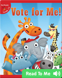 Vote For Me!
