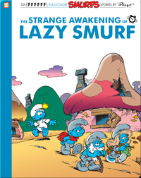 The Smurfs 17: The Strange Awakening of Lazy Smurf