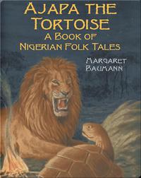 Ajapa The Tortoise: A Book Of Nigerian Folk Tales