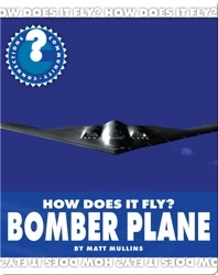 How Does It Fly? Bomber Plane
