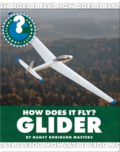How Does It Fly? Glider