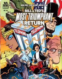 Bill and Ted's Most Triumphant Return #1