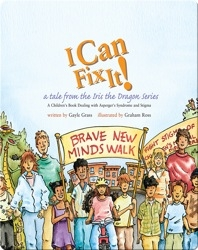 I Can Fix It!: A Tale from the Iris the Dragon Series