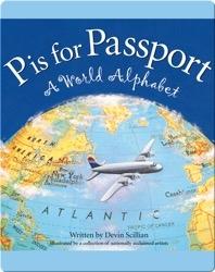 P is for Passport: A World Alphabet