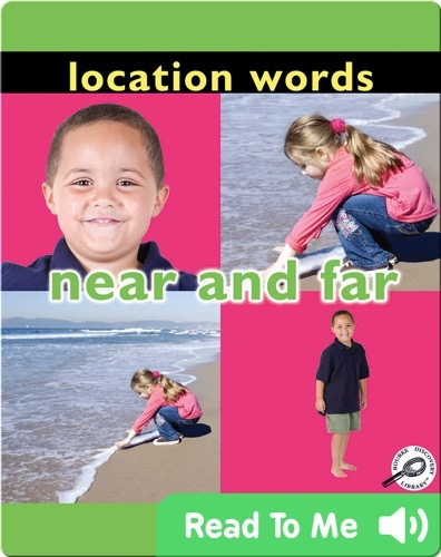 Location Words: Near and Far