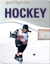 Girls Play to Win Hockey