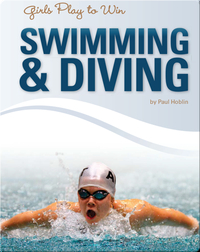 Girls Play to Win Swimming & Diving