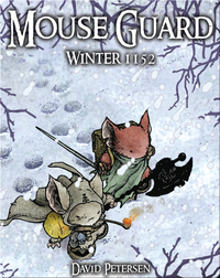 Mouse Guard Vol. #2: Winter 1152