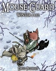 Mouse Guard Vol. #2: Winter 1152