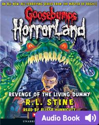 Goosebumps HorrorLand #1: Revenge of the Living Dummy