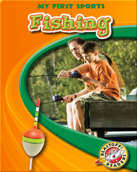 My First Sports: Fishing