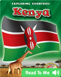 Exploring Countries: Kenya