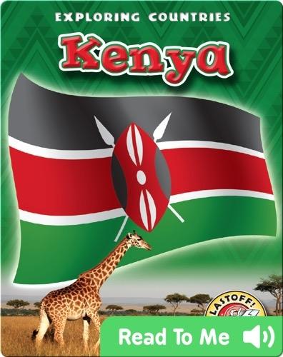 Exploring Countries: Kenya