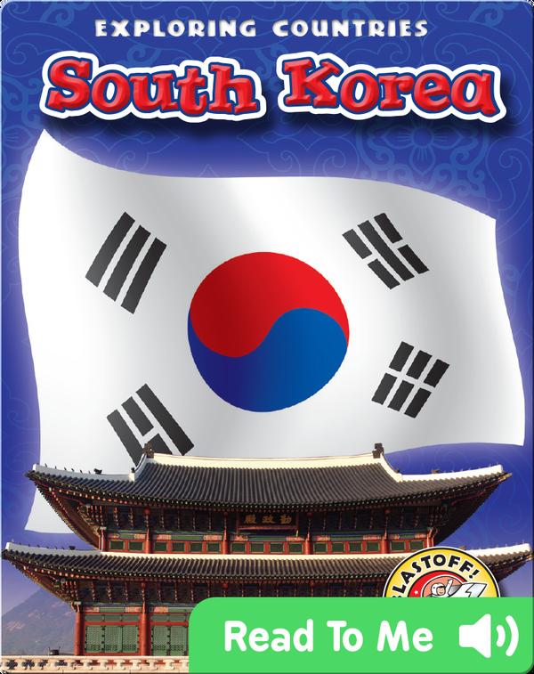 Exploring Countries: South Korea