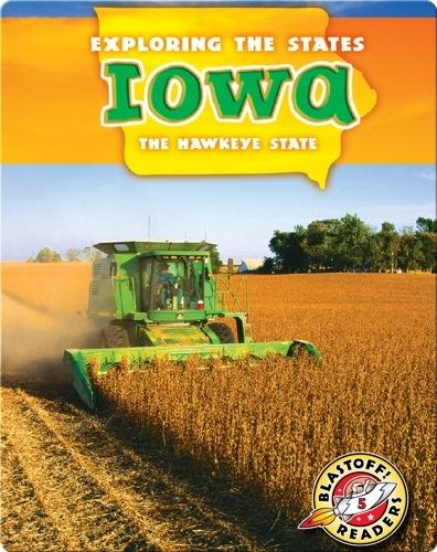 Exploring the States: Iowa
