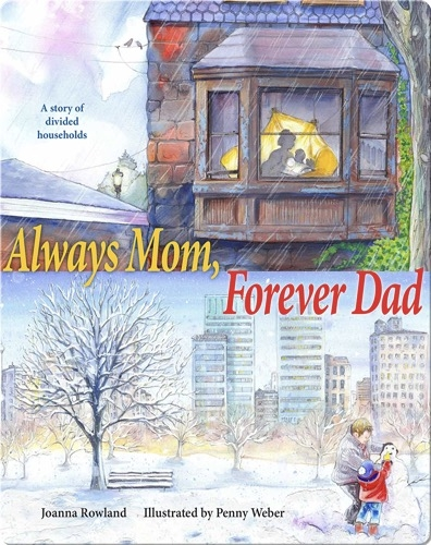 Always Mom, Forever Dad