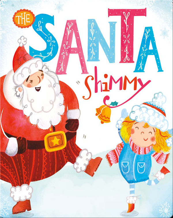 The Santa Shimmy