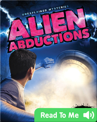 Unexplained Mysteries: Alien Abductions
