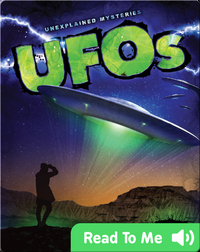 Unexplained Mysteries: UFOs